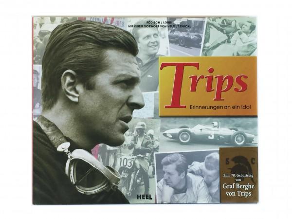 Trips | Erinnerungen an ein Idol